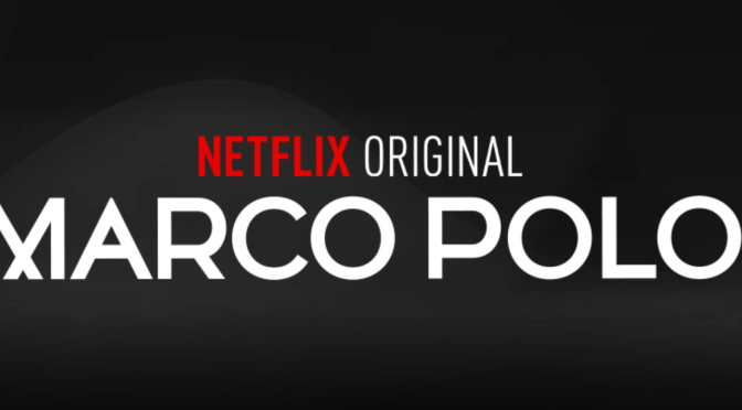 watch Marco Polo on Netflix outside US