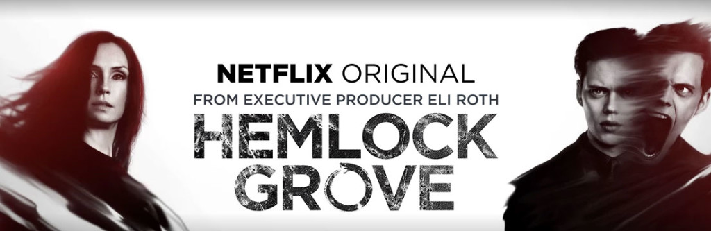 Watch hemlock grove on netflix outside us