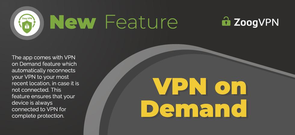 ZoogVPN - VPN On demand