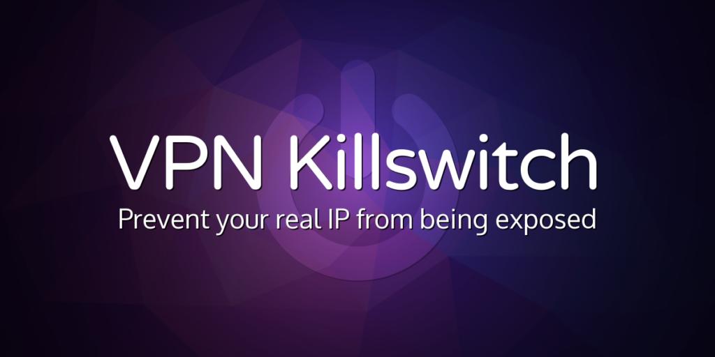 VPN Kill Switch feature